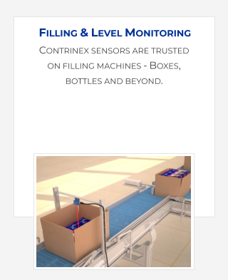 Contrinex sensors are trusted on filling machines - Boxes,  bottles and beyond. Filling & Level Monitoring